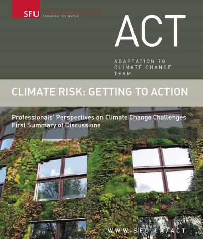Climate Risk: Getting to Action-Professionals' Perspectives on Climate Change Challenges